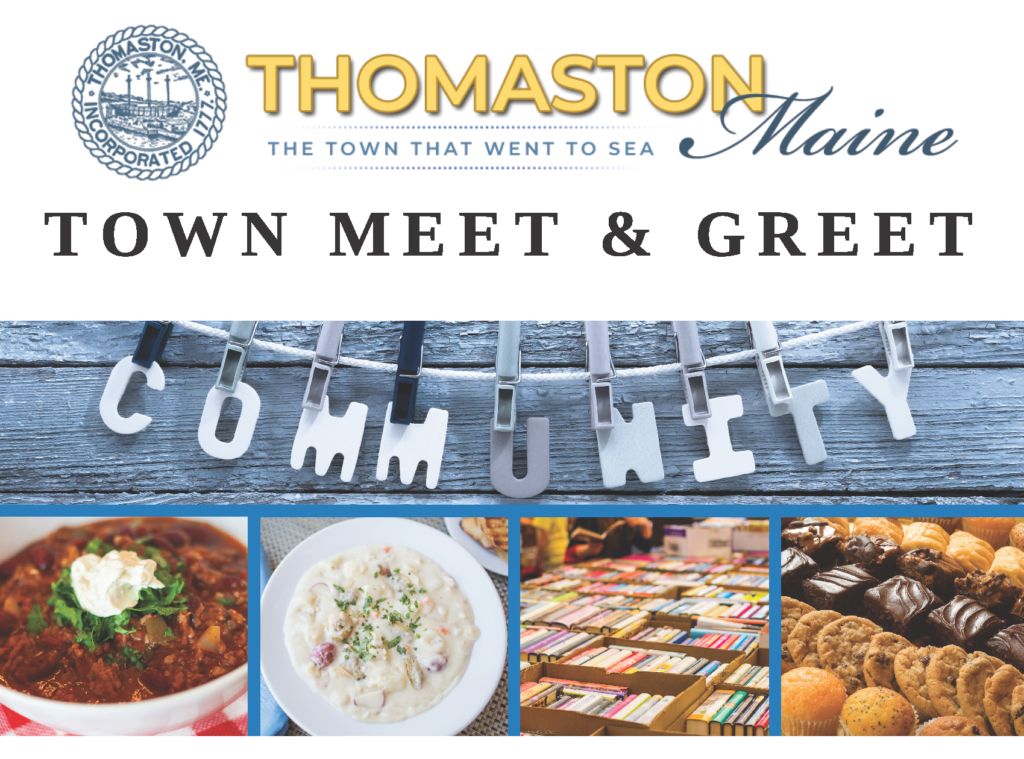 """Thomaston Town logo above black text that reads """"Town Meet & Greet"""" above 5 separate pictures in a grid: the 1st shows plastic letters spelling out """"community"""" on a clothesline against a background of rustic gray wooden boards, the 2nd shows a bowl of chili on a red plaid tablecloth, the 3rd is a bowl of chowder, the 4th is boxes of books displayed for sale, and the 5th is a tray of muffins, cookies, brownies, and other baked goods on display"""
