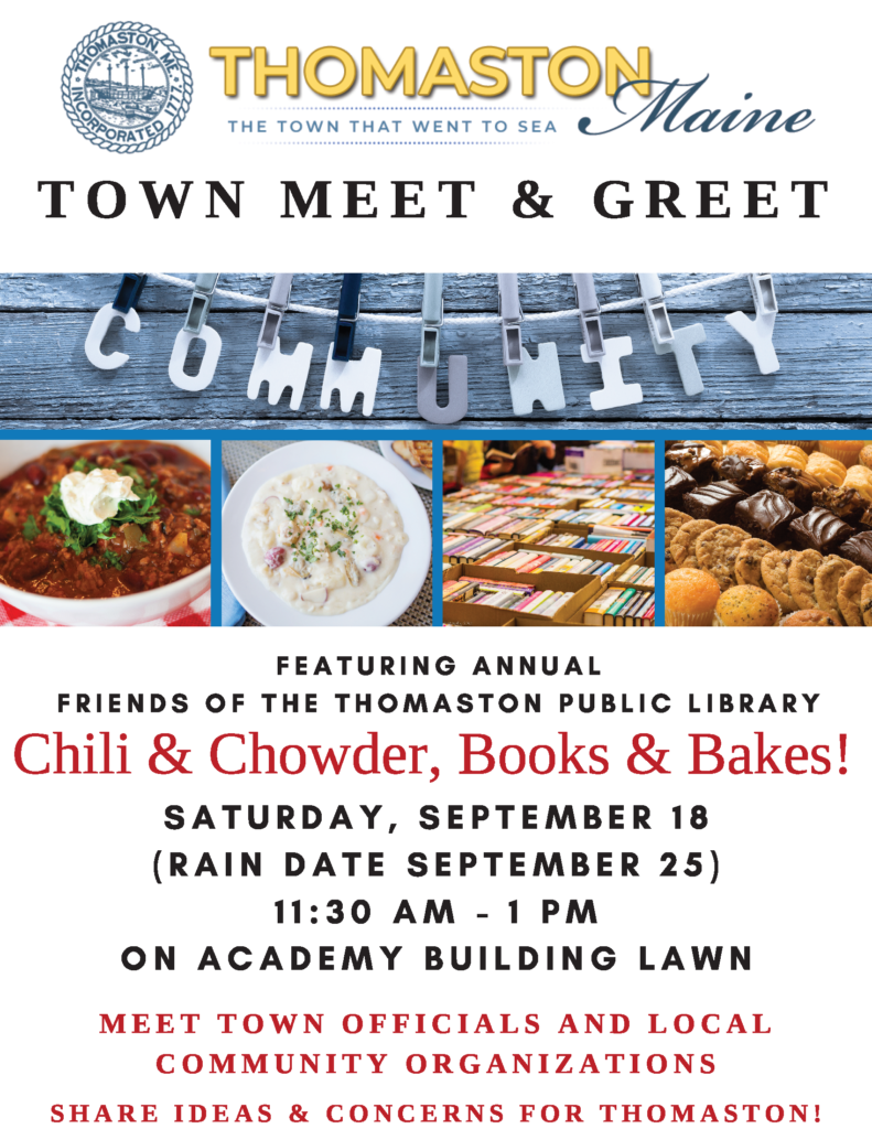 Town Meet & Greet Featuring Annual Friends of the Thomaston Public Library Chili & Chowder, Books & Bakes, Saturday, Sept. 18 (rain date Sept. 25), 11:30 AM - 1 PM on Academy Building Lawn